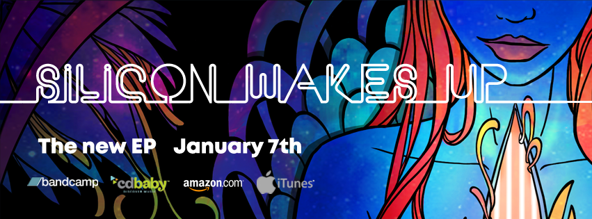 Silicon Wakes Up new EP Jan 7th